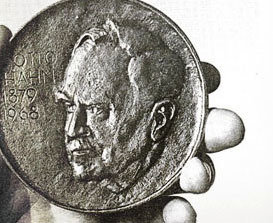 The Otto Hahn Medal is endowed