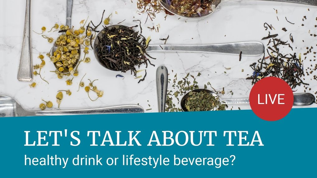 Let's talk about tea: healthy drink or lifestyle beverage? – Digital Max Planck Forum<br /><br />May 4, 2021 | 19:00 till 20:15
