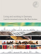 A guide for international scientists at Max Planck Institutes.